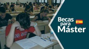 becas para Máster en España